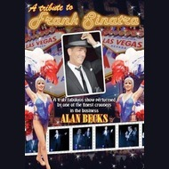 Frank Sinatra Tribute Act: Alan Beck's Tribute To Frank Sinatra