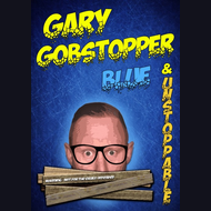 Stand Up Comedian: Gary Gobstopper