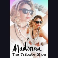 Madonna Tribute Act: Madonna The Tribute