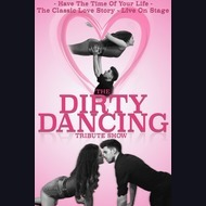 Dirty Dancing Tribute Act: The Dirty Dancing Tribute Show